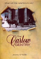 The Carlow Gentry - what will the neighbours say!